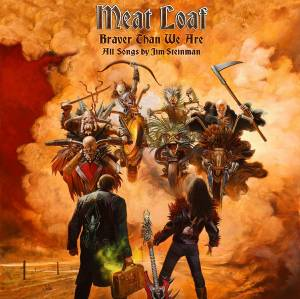 Meat Loaf: Braver Than We Are - Cover