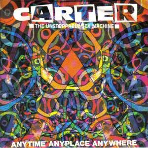 Cover - Carter The Unstoppable Sex Machine: Anytime Anyplace Anywhere