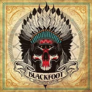 Blackfoot: Southern Native - Cover