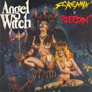 Cover - Angel Witch: Screamin' N' Bleedin'