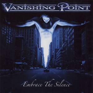 Vanishing Point: Embrace The Silence - Cover