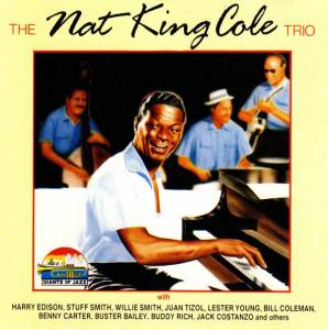 Cover - Nat King Cole Trio: Nat King Cole Trio, The