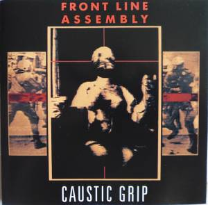 Front Line Assembly: Caustic Grip (CD) - Bild 1