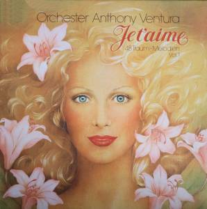 Cover - Orchester Anthony Ventura: Je T'aime Vol. 1