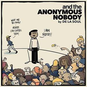 Cover - De La Soul: And The Anonymous Nobody
