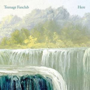 Cover - Teenage Fanclub: Here