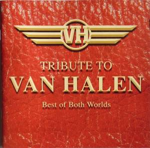"Cover - Shane ""The Impaler"" Volk: Tribute To Van Halen - Best Of Both Worlds"
