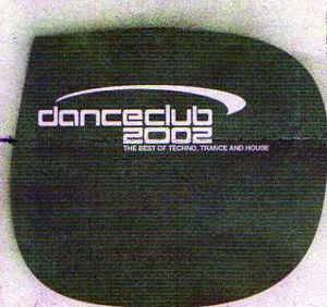 Cover - Joy Kitikonti: danceclub 2002 - The Best Of Techno, Trance And House
