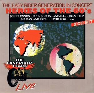 Cover - Jefferson Airplane: Easy Rider Generation In Concert - Heroes Of The 60's, The