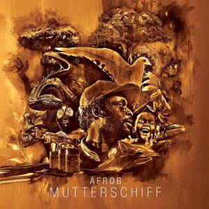 Cover - Afrob: Mutterschiff