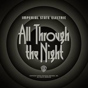 Imperial State Electric: All Through The Night - Cover