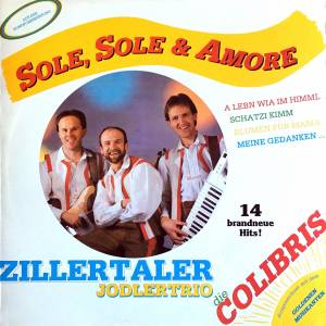 Cover - Zillertaler Jodlertrio: Sole,Sole & Amore