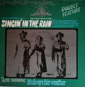 Cover - Gene Kelly: Singin' In The Rain / It's Always Fair Weather