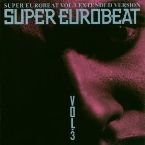 Cover - Mark Farina: Super Eurobeat Vol. 3