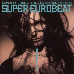 Cover - Mark Farina: Super Eurobeat Vol. 6