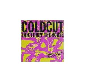 Coldcut: Doctorin' The House - Cover