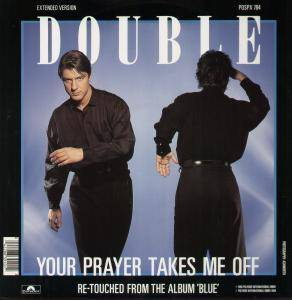 Cover - Double: Your Prayer Takes Me Off