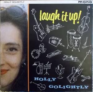 Cover - Holly Golightly: Laugh It Up!