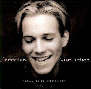 Cover - Christian Wunderlich: Real Good Moments