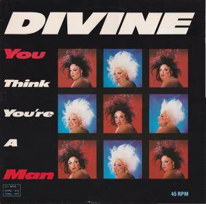 Divine: You Think You're A Man - Cover
