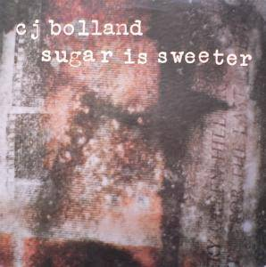 Cover - CJ Bolland: Sugar Is Sweeter