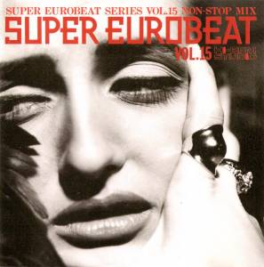 Cover - Jilly: Super Eurobeat Vol. 15 - Non Stop Mix