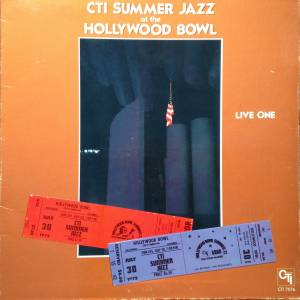 Cover - Stanley Turrentine: Cti Summer Jazz At The Hollywood Bowl Live One