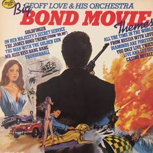Geoff Love And His Orchestra: Big Bond Movie Themes - Cover