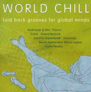 World Chill 2 - Laid Back Grooves For Global Minds - Cover