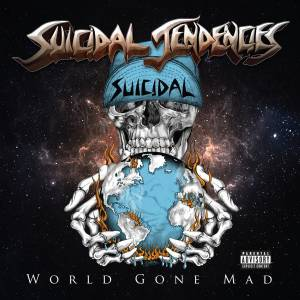 Suicidal Tendencies: World Gone Mad - Cover