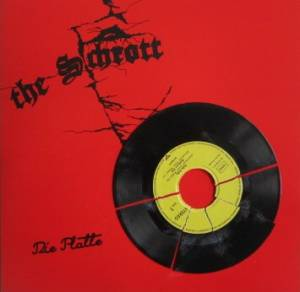 The Schrott: Platte, Die - Cover