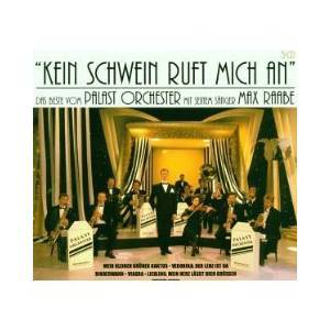 Cover - Max Raabe & Palast Orchester: Kein Schwein Ruft Mich An