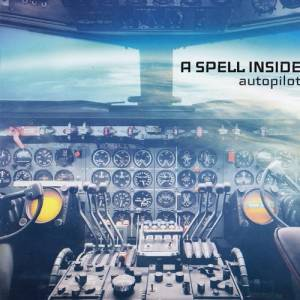 Cover - A Spell Inside: Autopilot
