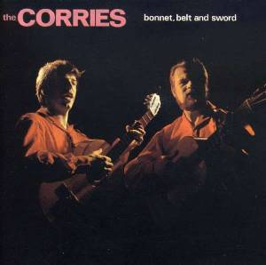 Cover - Corries, The: Bonnet, Belt And Sword