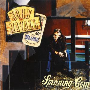 John Mayall & The Bluesbreakers: Spinning Coin - Cover