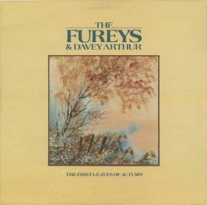 Cover - Fureys & Davey Arthur, The: First Leaves Of Autumn, The