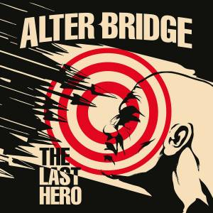 Cover - Alter Bridge: Last Hero, The