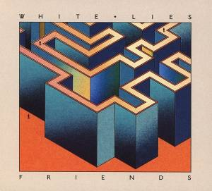 Cover - White Lies: Friends