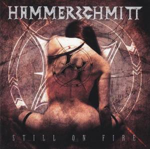 Hammerschmitt: Still On Fire - Cover