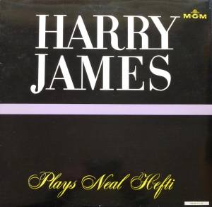 Cover - Harry James: Harry James Plays Neal Hefti