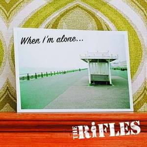 Cover - Rifles, The: When I'm Alone