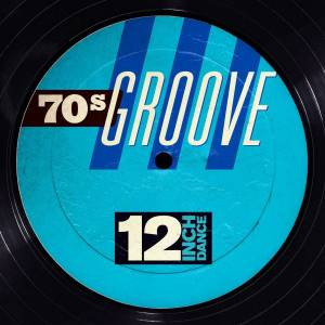 Cover - Light Of The World: 12 Inch Dance - 70s Groove