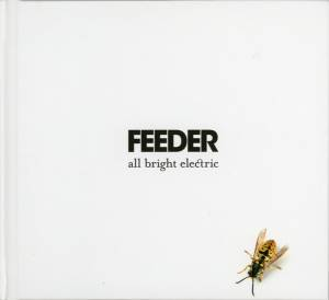 Feeder: All Bright Electric - Cover
