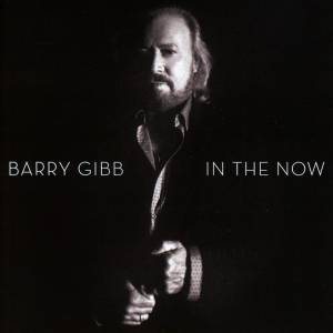 Barry Gibb: In The Now - Cover