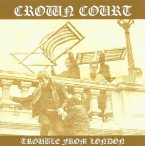 Crown Court: Trouble From London - Cover