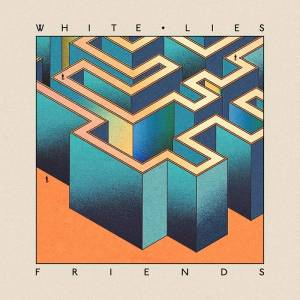 White Lies: Friends (LP) - Bild 1