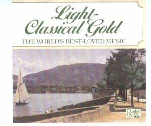 Cover - Ronald Binge: Light-Classical Gold: The World's Best-Loved Music (Discs 5 & 6)