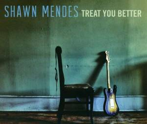 Cover - Shawn Mendes: Treat You Better