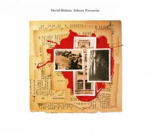 Cover - David Holmes: Johnny Favourite