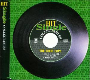 Cover - Dixie Cups, The: Hit Single Collectables
